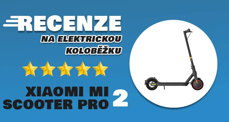 Xiaomi Mi Electric Scooter Pro 2 recenze a zkušenosti