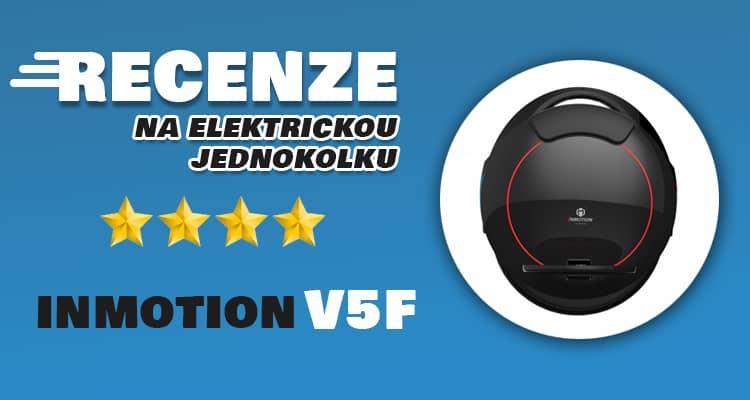 Inmotion V5F recenze a osobní zkušenosti